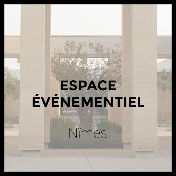Espace Événementiel - Nîmes