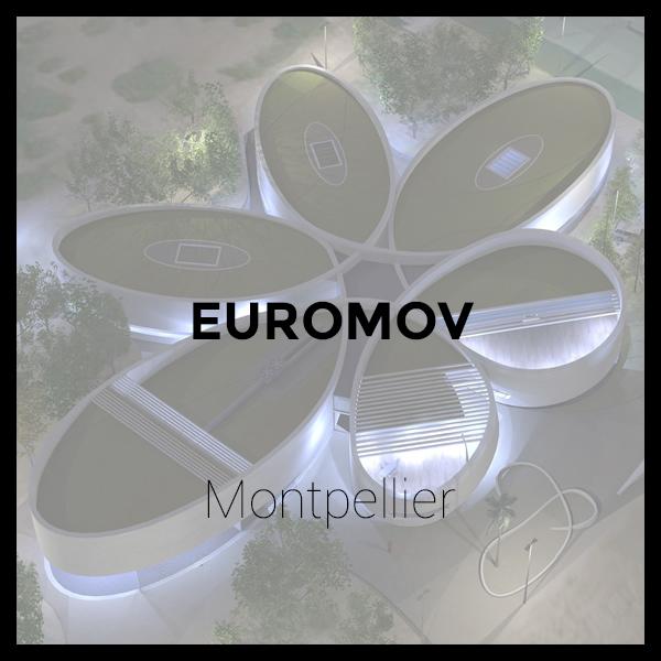 Euromov - Montpellier