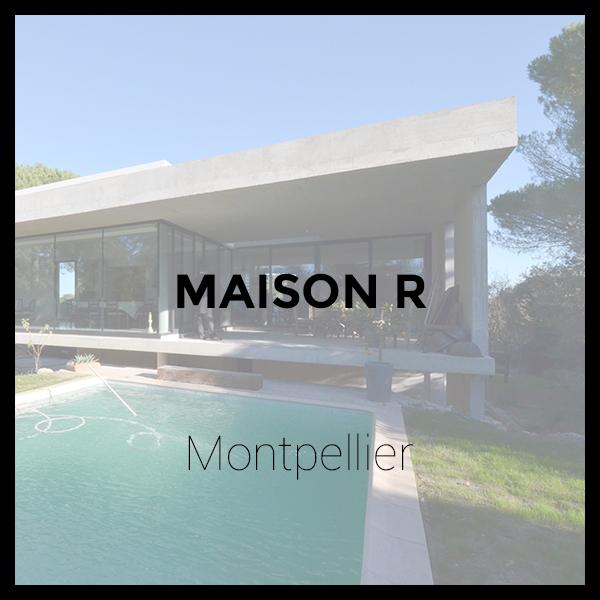 Maison R. - Montpellier