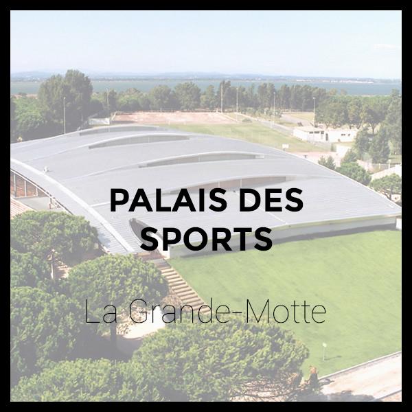 Palais des Sports - La Grande-Motte