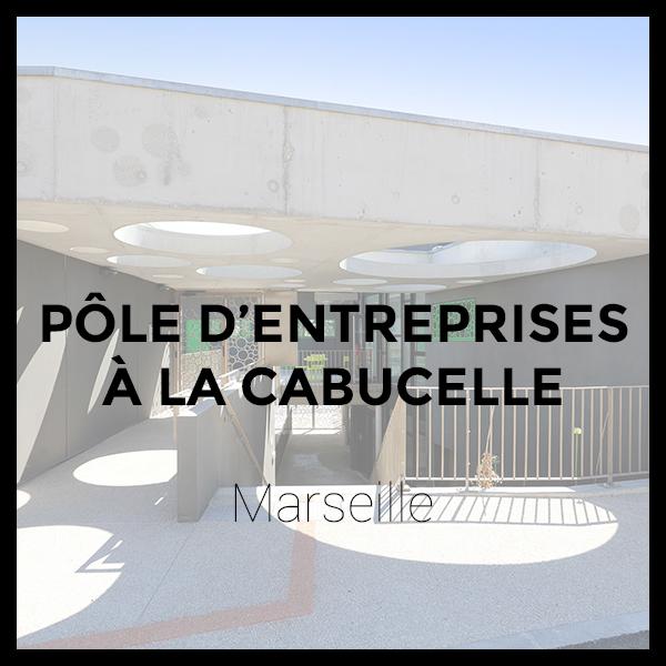 Pôle d'Entreprises La Cabucelle- Marseille