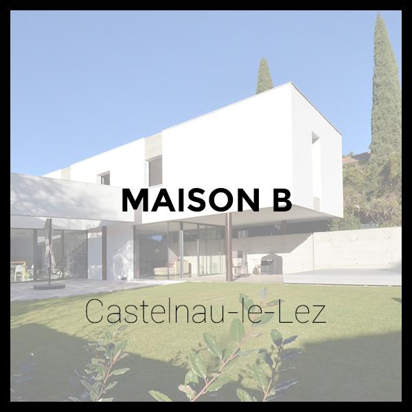 Maison b - Castelnau-le-Lez